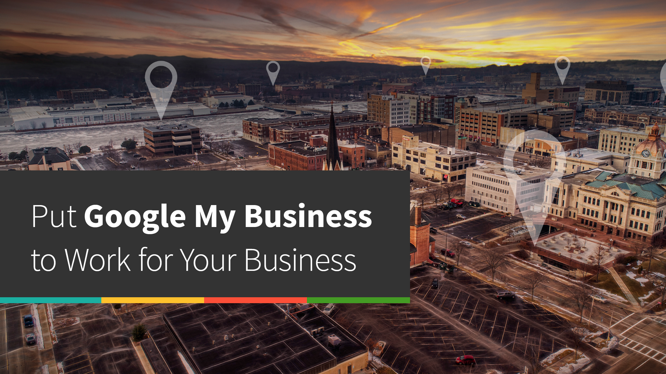 """Picture of Downtown Green Bay with the phrase """"Put Google My Business to Work for Your Business"""""""