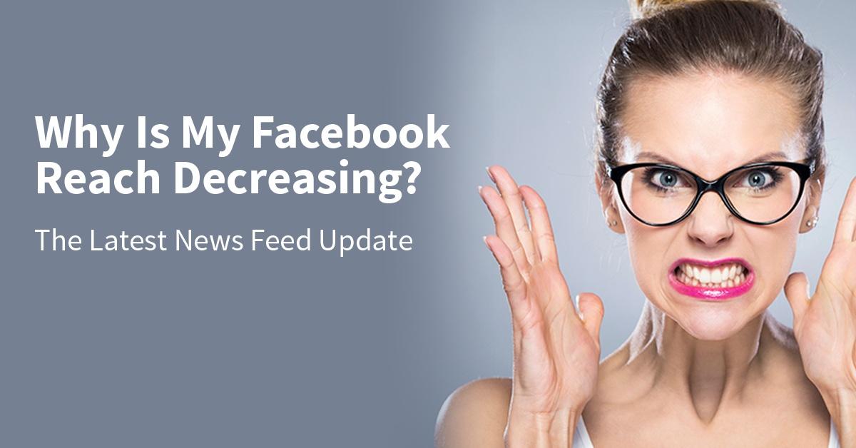 Why_Is_My_Facebook_Reach_Decreasing.jpg