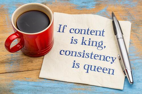Content is King-Consistency is queen.jpg