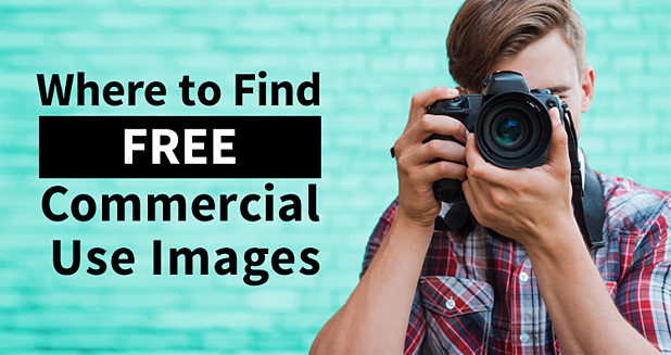 """Photographer taking an image next to the words """"Where to Find Free Commercial Use Images"""""""